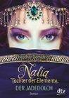 Nalia Tochter der Elemente - Der Jadedolch by Heather Demetrios