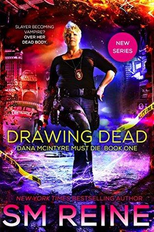 Drawing Dead (Dana McIntyre Must Die #1)