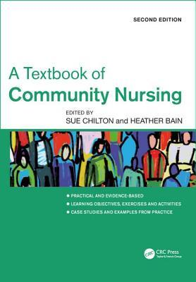 Textbook of Community Nursing, Second Edition