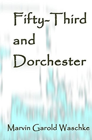 Fifty-Third and Dorchester by Marvin Waschke