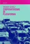 Cooperativismo de plataforma: Contestando a economia do compartilhamento corporativa