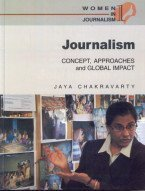 Journalism: Concepts, Approaches and Global Impact