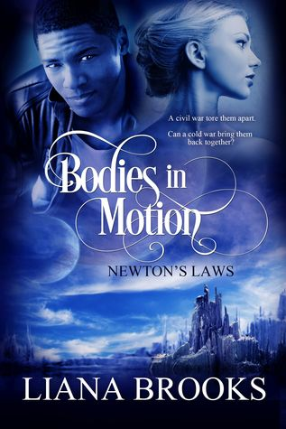 Bodies In Motion (Newton's Laws, #1)