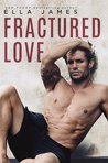 Fractured Love (Off-Limits Romance, #3)
