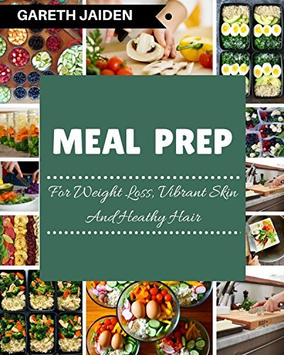 Meal Prep: The Beginner's Guide to Healthy Meal Prep and Clean Eating, Easy to Cook Recipes for a Perfect Body
