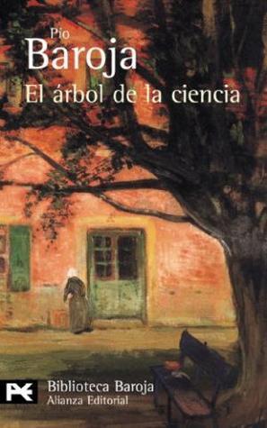 El árbol de la ciencia by Pío Baroja