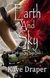 Earth and Sky (Earth and Sky Saga #1)