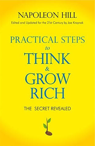 Practical Steps to Think and Grow Rich