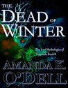 The Dead of Winter (The Lost Mythologies of Tamoreh Book 2)