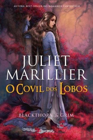O Covil dos Lobos (Blackthorn & Grim, #3)