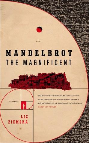 Mandelbrot the Magnificent: A Novella