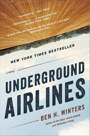 Underground Airlines by Ben H. Winters