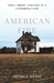American Fire: Love, Arson,...