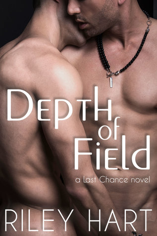 Depth of Field (Last Chance, #1)
