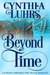 Beyond Time (Knights Through Time Travel #8)