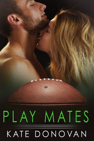 Play Mates by Kate Donovan