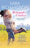 Renegade Cowboy (Rocky Mountain Riders, #3)