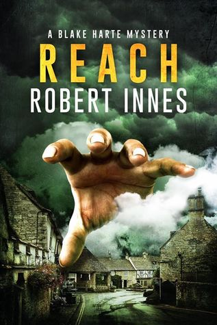 Recent Release Review: Reach (The Blake Harte Mysteries Book 4) by Robert Innes