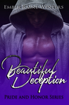 Beautiful Deception by Ember-Raine Winters