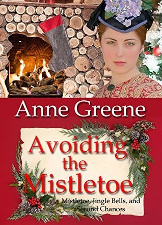 Avoiding the Mistletoe (Mistletoe, Jingle Bells, and Second Chances #1)