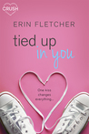 Tied Up In You by Erin Fletcher