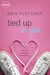 Tied Up In You (All Laced Up, #2)