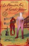 La première fois de Sarah-Jeanne by Marie Gray