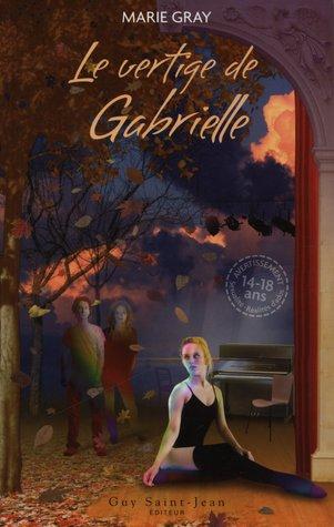 Le vertige de Gabrielle (Oseras-tu?, #4)