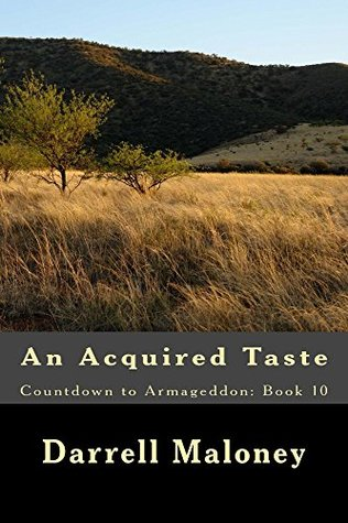 An Acquired Taste (Countdown to Armageddon, #10)