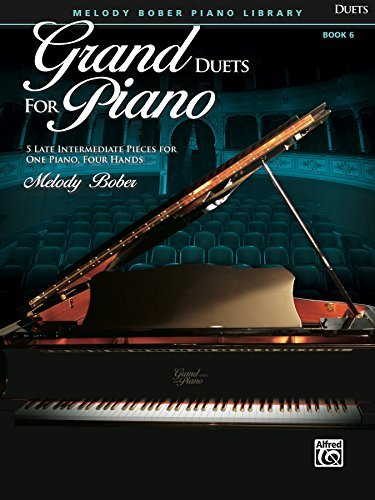 Grand Duets for Piano, Book 6: 5 Late Intermediate Pieces for One Piano, Four Hands