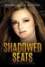 Shadowed Seats (Oliana Merc...