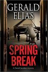 Spring Break (Daniel Jacobus Mystery, #6)