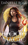 Blood Magic (Blood Books, #2)