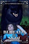Beneath the Skin (The Witchbreed, #2)