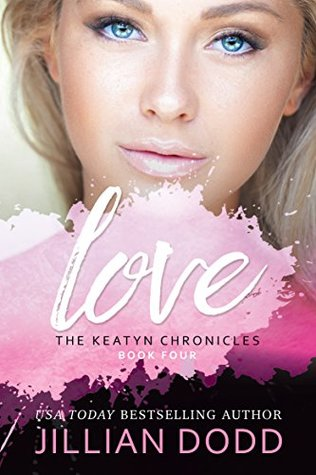 Love Me (The Keatyn Chronicles, #4)