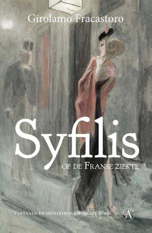 Syfilis. of de Franse ziekte
