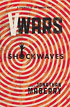 V-Wars: Shockwaves  (V-Wars: Chronicles of the Vampire Wars #4)