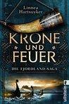 Krone und Feuer by Linnea Hartsuyker