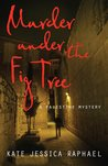 Murder Under the Fig Tree (A Palestine Mystery, #2)