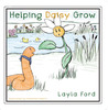 Helping Daisy Grow by Layla Ford