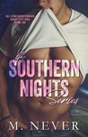 The Southern Nights Series (The Southern Nights Series #1)