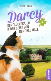 Darcy Der Glückskater & der Geist von Renfield Hall (Darcy, #4)