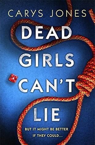 Dead Girls Can't Lie