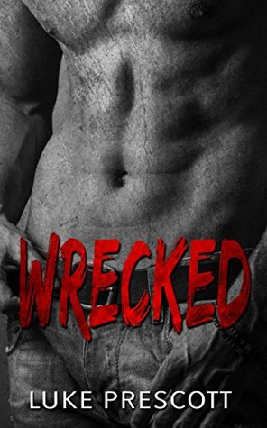 Wrecked by Luke Prescott