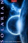Solarian. Tage der Ewigkeit by Thariot