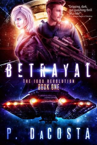 Betrayal (The 1000 Revolution, #1)