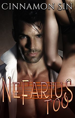 Nefarius Too (Nefarius Judge Book 2) by Cinnamon Sin
