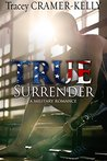 True Surrender