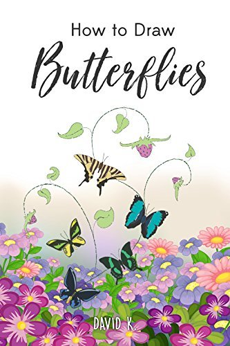 How to Draw Butterflies: The Step-by-Step Butterfly Drawing Book