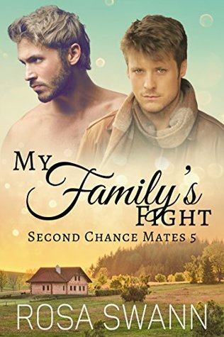 Book Review: My Family's Fight (Second Chance Mates #5) by Rosa Swann